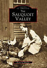 The Sauquoit Valley by Evelyn R Edwards (Paperback / softback, 2000)