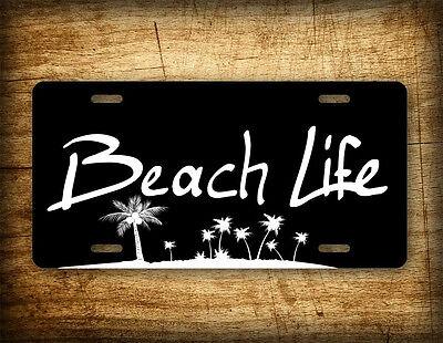 BEACH LIFE License Plate Salt Water Palm Trees Sand Water /& Beaches Photo Tag