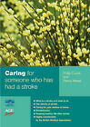 Caring for Someone Who Has Had a Stroke by Penny Mares, Philip Coyne (Paperback, 2003)