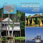 Gulf States: Alabama, Louisiana, Mississippi by John Ziff (Hardback, 2015)