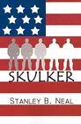 Skulker 9780759615045 by Stanley B. Neal Paperback