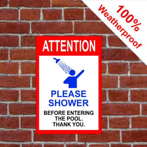 Bitte Dusche vor Eingabe Schwimmbad Schild 9564 Pool Jacuzzi /& Hot-Tub Notices