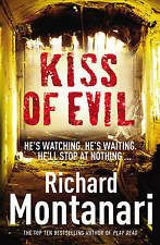 Kiss of Evil, By Richard Montanari,in Used but Acceptable condition