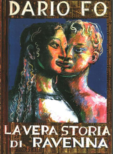 La vera storia di Ravenna - Dario Fo (Franco Cosimo Panini) [1999]