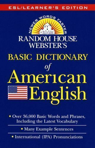 Random House Webster's Basic Dictionary of American English by Gerard M. Dalgish
