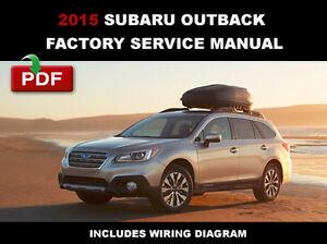 2015 Subaru Outback Ultimate Factory Oem Service Repair Workshop. Is Loading 2015subaruoutbackultimatefactoryoemservicerepair. Subaru. 2015 Subaru Outback Wiring At Scoala.co