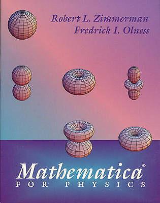 Mathematica (R) for Physics, Zimmerman, Robert L. & Olness, Fredrick I., Used; V