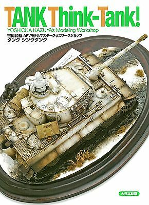 "/""Tank Think-Tank/"" By Yoshioka Kazuya Tank Model Works Picturial Book Japan"