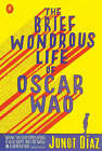 The Brief Wondrous Life of Oscar Wao by Junot Diaz (Paperback, 2008)
