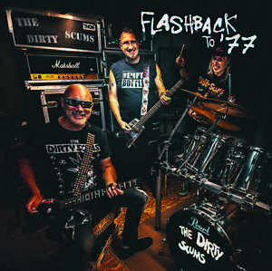 PunkCD - THE DIRTY SCUMS: Flashback to '77