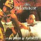 Lo Que Quiero Es Fiesta!!!! * by Maraca (CD, Aug-2008, Ahi-Nama Records)