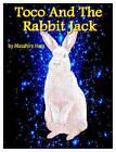 Toco and the Rabbit Jack by Masahiro Hara (Paperback, 2012)