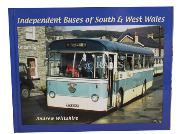 Independent Buses of South and West Wales by Andrew Wiltshire (Hardback, 2009)
