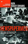 Newspapermen: Hugh Cudlipp, Cecil Harmsworth King and the Glory Days of Fleet Street by Ruth Dudley Edwards (Paperback, 2004)