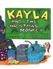 Kayla and The Christmas Monkey by K E Williamson 9781452097497 (paperback 2010)