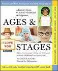 Ages and Stages: A Parent's Guide to Normal Childhood Development by Charles E. Schaefer, Digeronimo Theresa, Theresa Foy DiGeronimo (Paperback, 2000)
