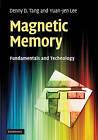 Magnetic Memory: Fundamentals and Technology by Denny D. Tang, Yuan-Jen Lee (Hardback, 2010)