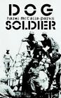 The Dog Soldier 9781403300058 by Hazel Mccalla-parks Book