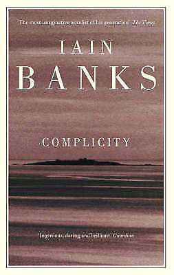 Banks, Iain, Complicity (Abacus Paperback), Very Good Book