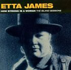 How Strong Is a Woman: The Island Sessions by Etta James (CD, Mar-1993, 4th & Broadway)