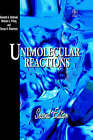 Unimolecular Reactions by Kenneth A. Holbrook, S.H. Robertson, P. J. Robinson, M.J. Pilling (Hardback, 1996)