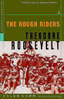 The Rough Riders by Theodore Roosevelt (Paperback, 1999)