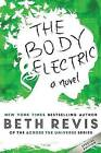 The Body Electric by Beth Revis (Paperback / softback, 2014)
