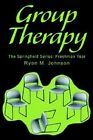 Group Therapy: The Springfield Series: Freshman Year by Ryan M Johnson (Paperback / softback, 2002)