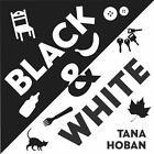 Black and White by Tana Hoban (2007, Board Book)