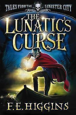 1 of 1 - The Lunatic's Curse by F. E. Higgins (Paperback)