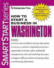 How to Start a Business in Washington by Entrepreneur Press Staff (2003,...