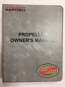Hartzell Propeller Original Owner's Manual & Propeller Log Book