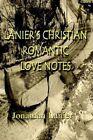 Lanier's Christian Romantic Love Notes by Jonathan Lanier 9781403333056