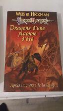 Weis & Hickman - Les Chroniques T. 4 : Dragons d'une flamme d'été - Fleuve Noir