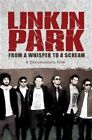 Linkin Park From a Whisper to a Scream 0823564902326 DVD Region 1