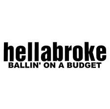 2 Pieces Hellabroke Ballin On A Budget Vinyl Decal Sticker Hellaflush BLACK
