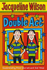 Double Act by Jacqueline Wilson (Paperback, 2006)