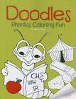 Doodles Phonics Coloring Fun by Setria James 9781634523578 Paperback 2015