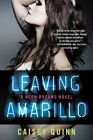 Leaving Amarillo by Caisey Quinn 9780062366818 Paperback 2015