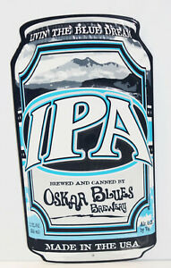 OSKAR BLUES Dales Pale Ale can METAL TACKER SIGN craft beer brewery brewing