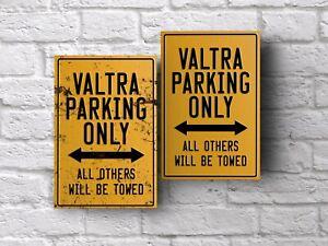 home man cave Valtra parking sign for garage