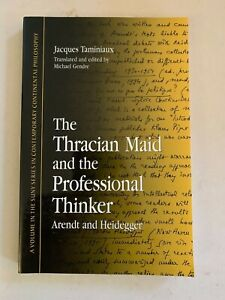 SUNY-Philosophy-The-Thracian-Maid-and-The-Professional-Thinker-Arendt-Heidegger