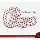 O Christmas Three by Chicago (CD, Oct-2012, Rhino (Label))