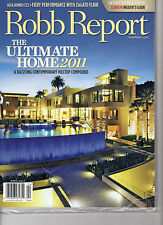 Robb Report  - April 2011 - The Ultimate Home   - NEW