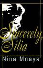 Sincerely, Silia by Nina Mnaya (Paperback / softback, 2000)