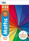 KS2 Maths SATs Revision Guide by Letts KS2 (Paperback, 2015)