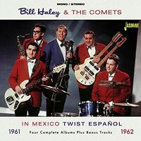 Bill Haley & The Com - In Mexico 1961-62-twist Espanol [new Cd] Uk - Import on sale