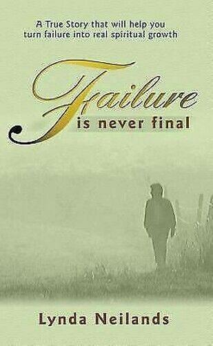 Failure Ist Never Final von Nielands, Lynda