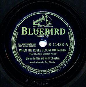 GLENN MILLER on 1942 Bluebird B-11438 - When the Roses Bloom Again