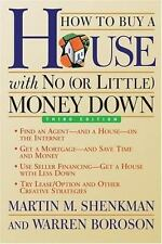 How to Buy a House with No (or Little) Money Down, 3rd Edition
